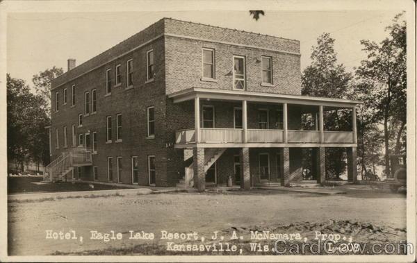 Hotel, Eagle Lake Resort, J.A. McNamara, Prop. Kansasville, WI